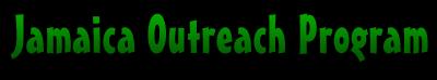 Jamaica Outreach Program